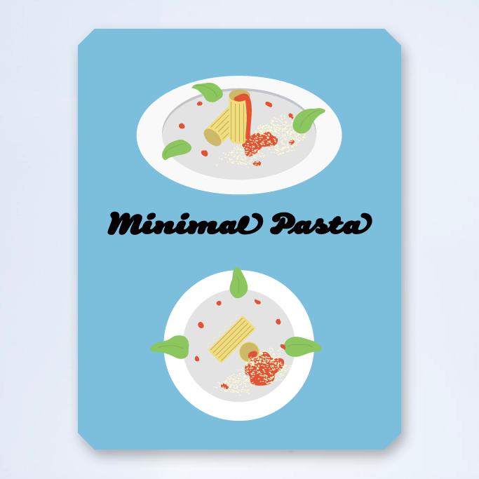 Minimal pasta